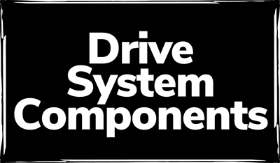 Drive System Components